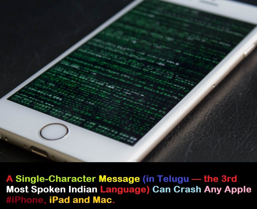 A SingleCharacter Message Can Crash Any Apple iPhone