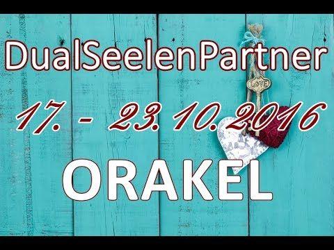 DualSeelenPartnerORAKEL 17. - 23.10.2016