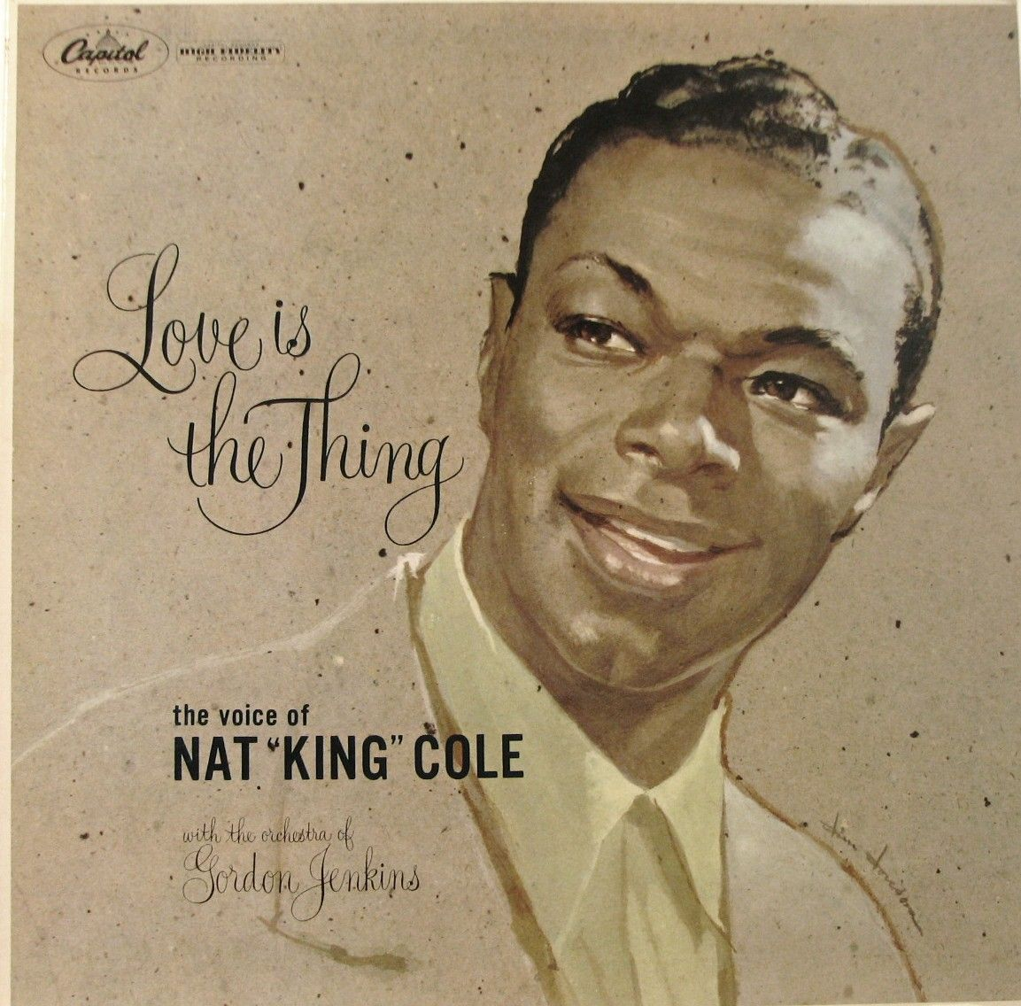 Nat King Cole Love Is The Thing Nat King Cole Nat King Nat King Cole Songs