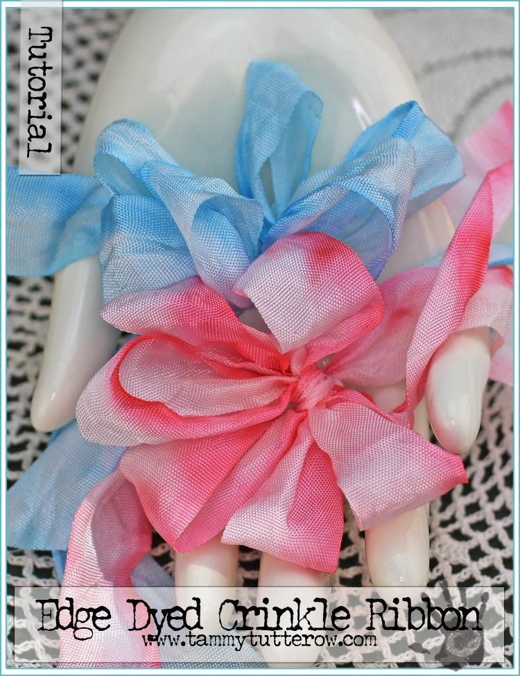 Edge Dyed Crinkle Ribbon Tutorial by Tammy Tutterow | www.tammytutterow.com