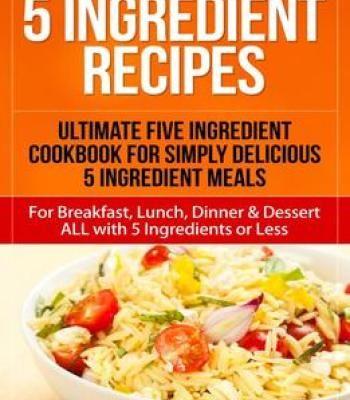5 ingredient recipes pdf cookbooks pinterest 5 ingredient recipes pdf forumfinder Images