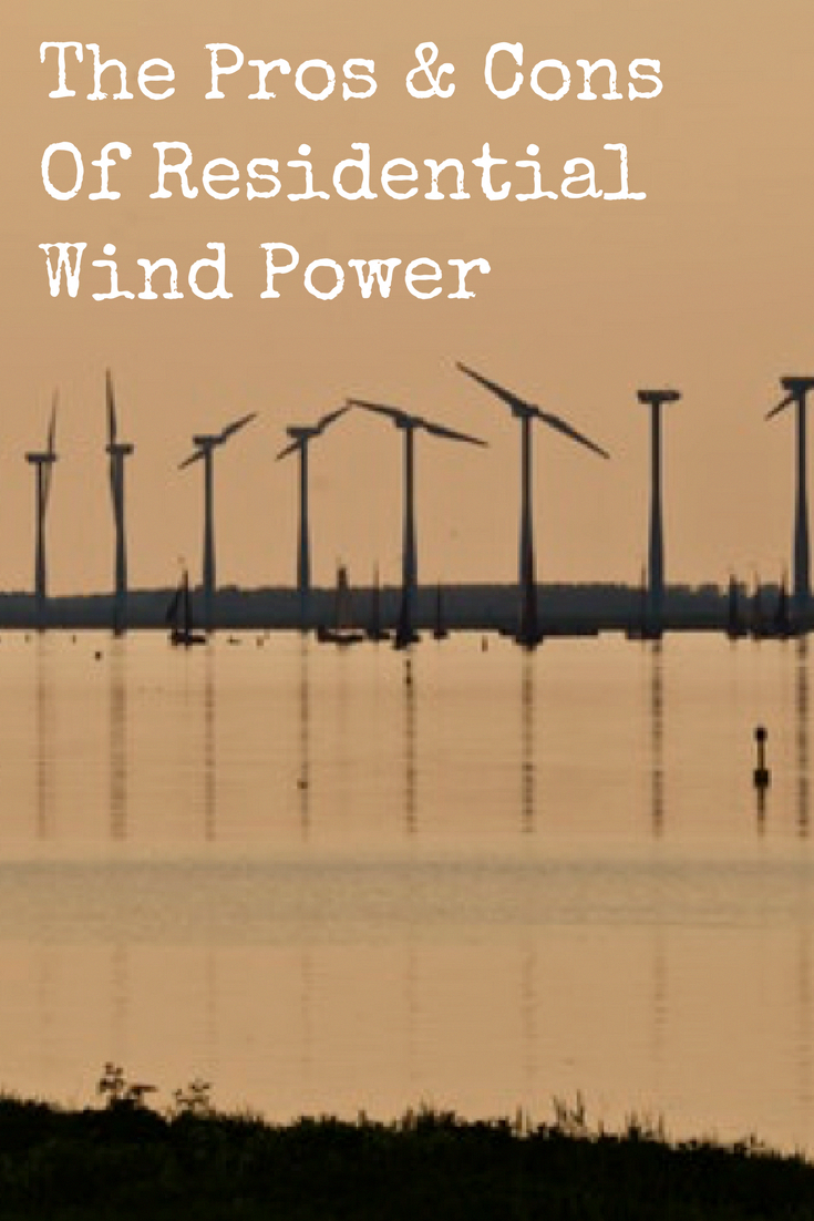 The Pros Cons Of Residential Wind Power Advantages Of Solar Energy Wind Power Renewable Energy