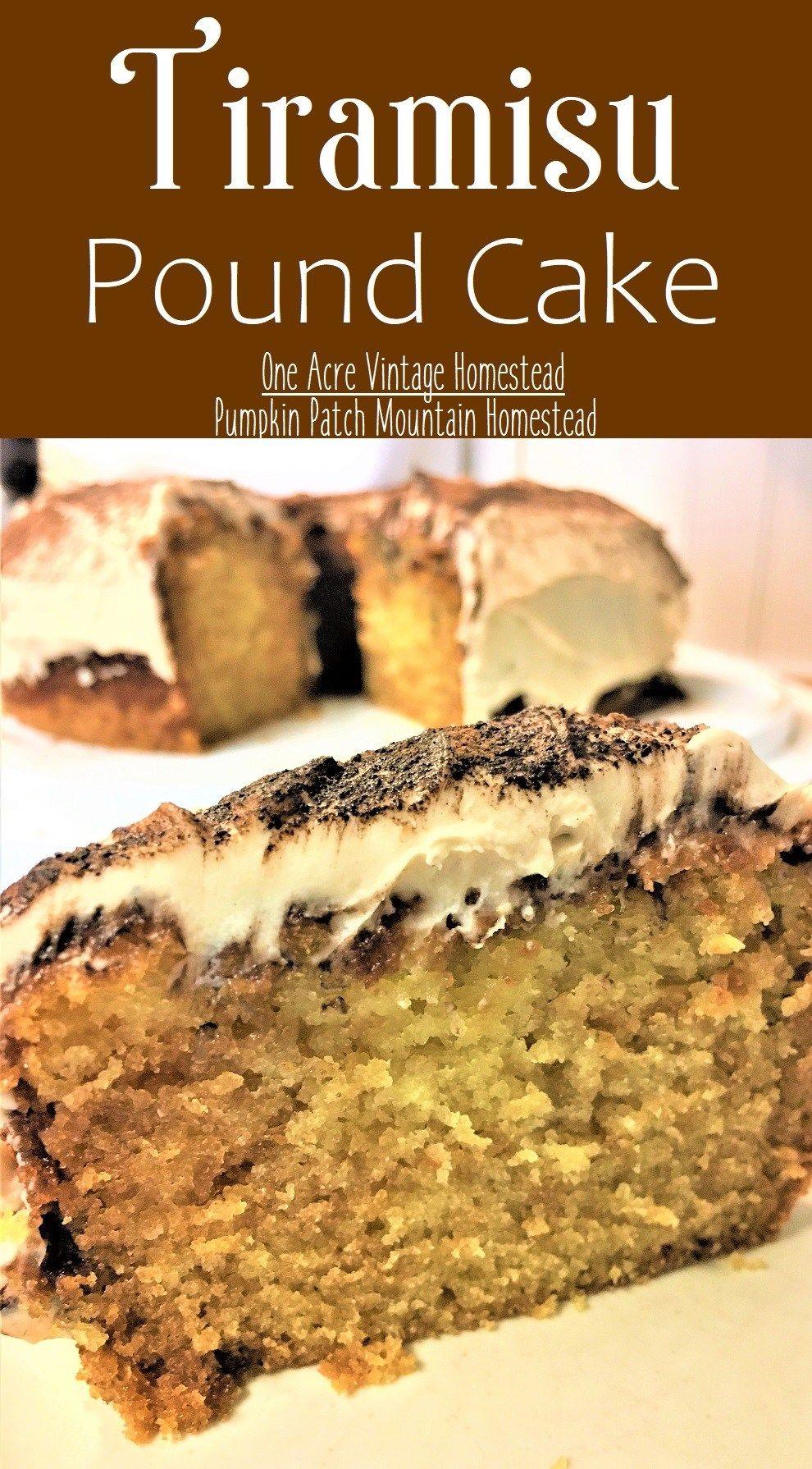 Tiramisu Pound Cake ⋆ Vintage Mountain Homestead | Recipe in 2020 | Pound cake, Tiramisu dessert ...