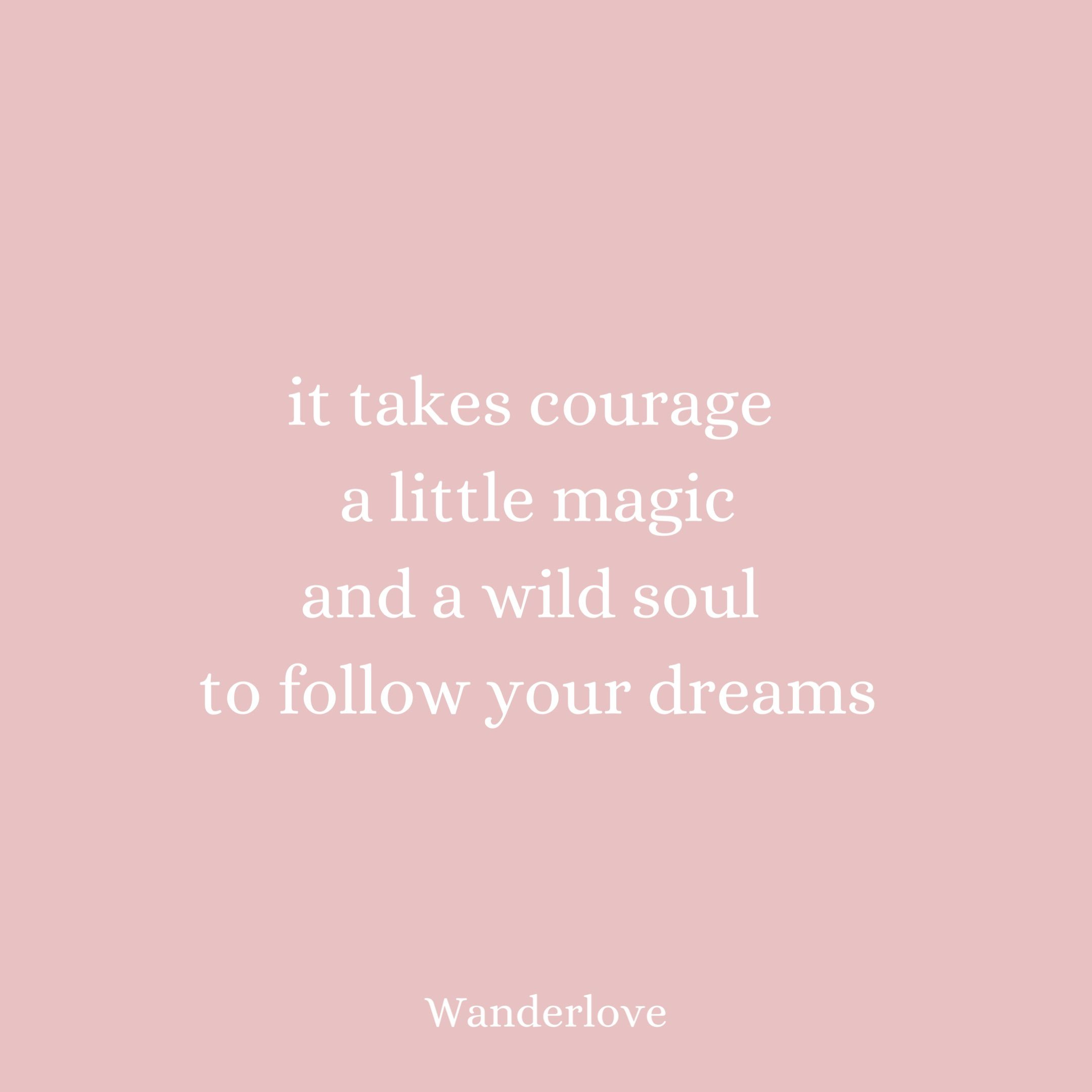 Courage and Magic in 10  Chasing dreams quotes, Magical quotes