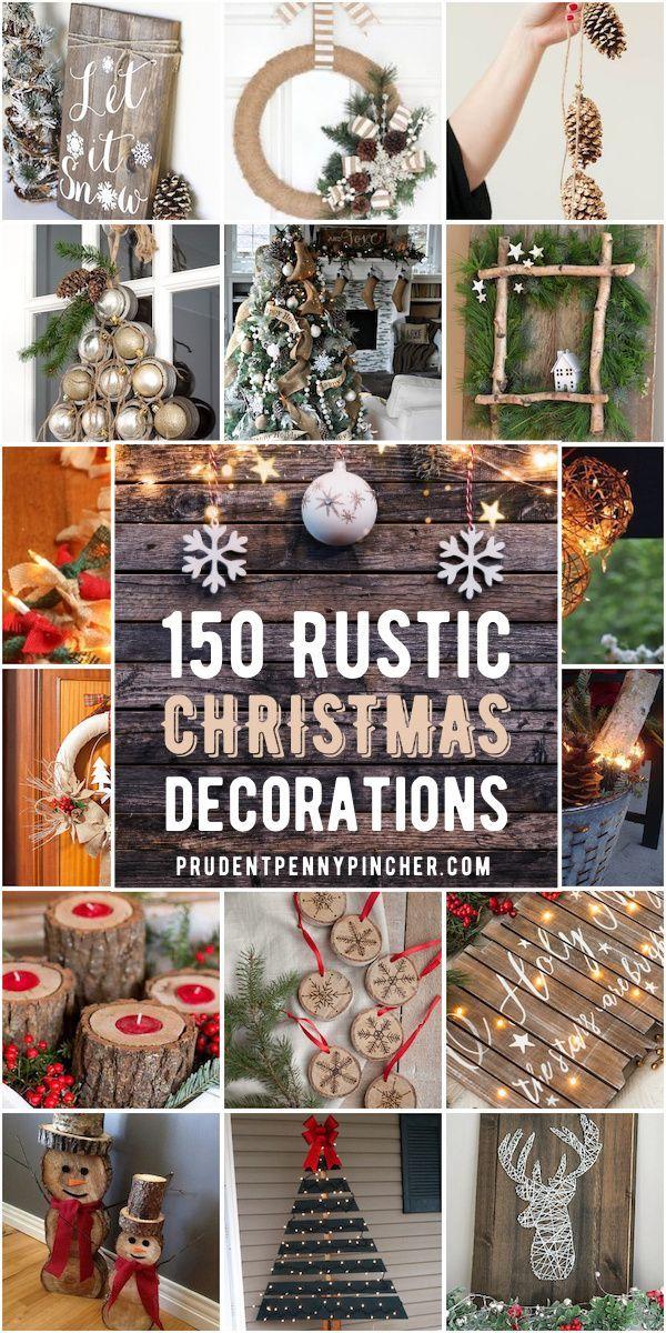 150 Rustic Christmas Decor Diy Ideas In 2020 Christmas Decorations Rustic Diy Christmas Decorations Rustic Country Christmas Decorations