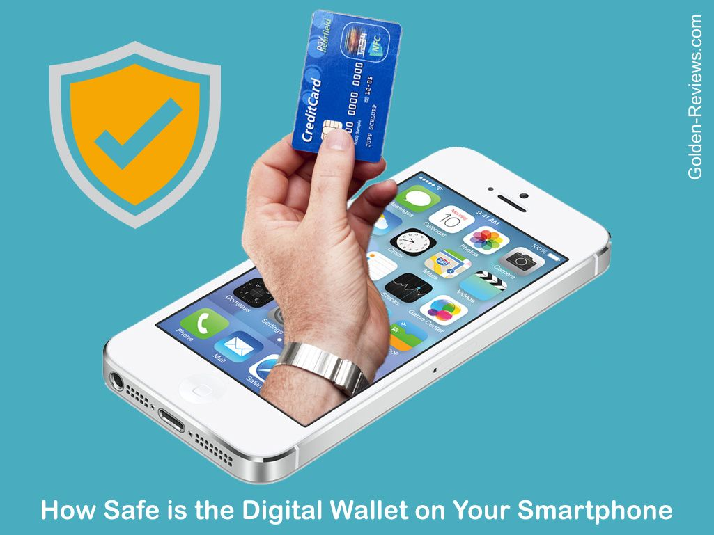 How safe is the digital wallet on your smartphone