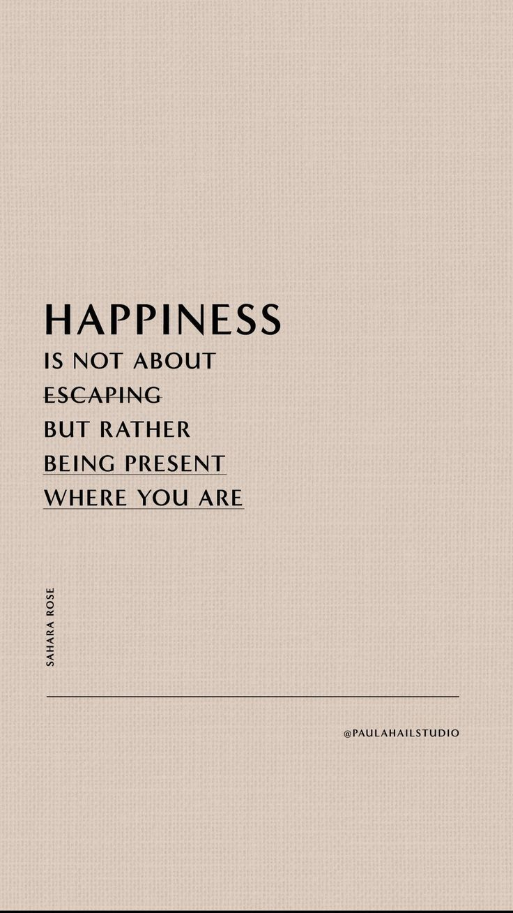 Save it ⊶ Happiness is being present where you are ⊶ Inspirational quotes & affirmations | Pinterest