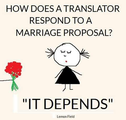 How Does A Translator Respond To A Marriage Proposal It Depends