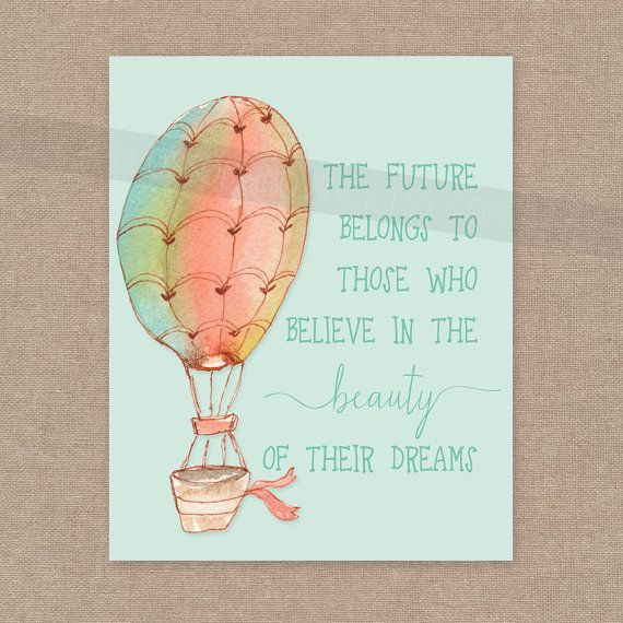 Beauty Of Your Dreams Print Eleanor Roosevelt Quote Hot Air