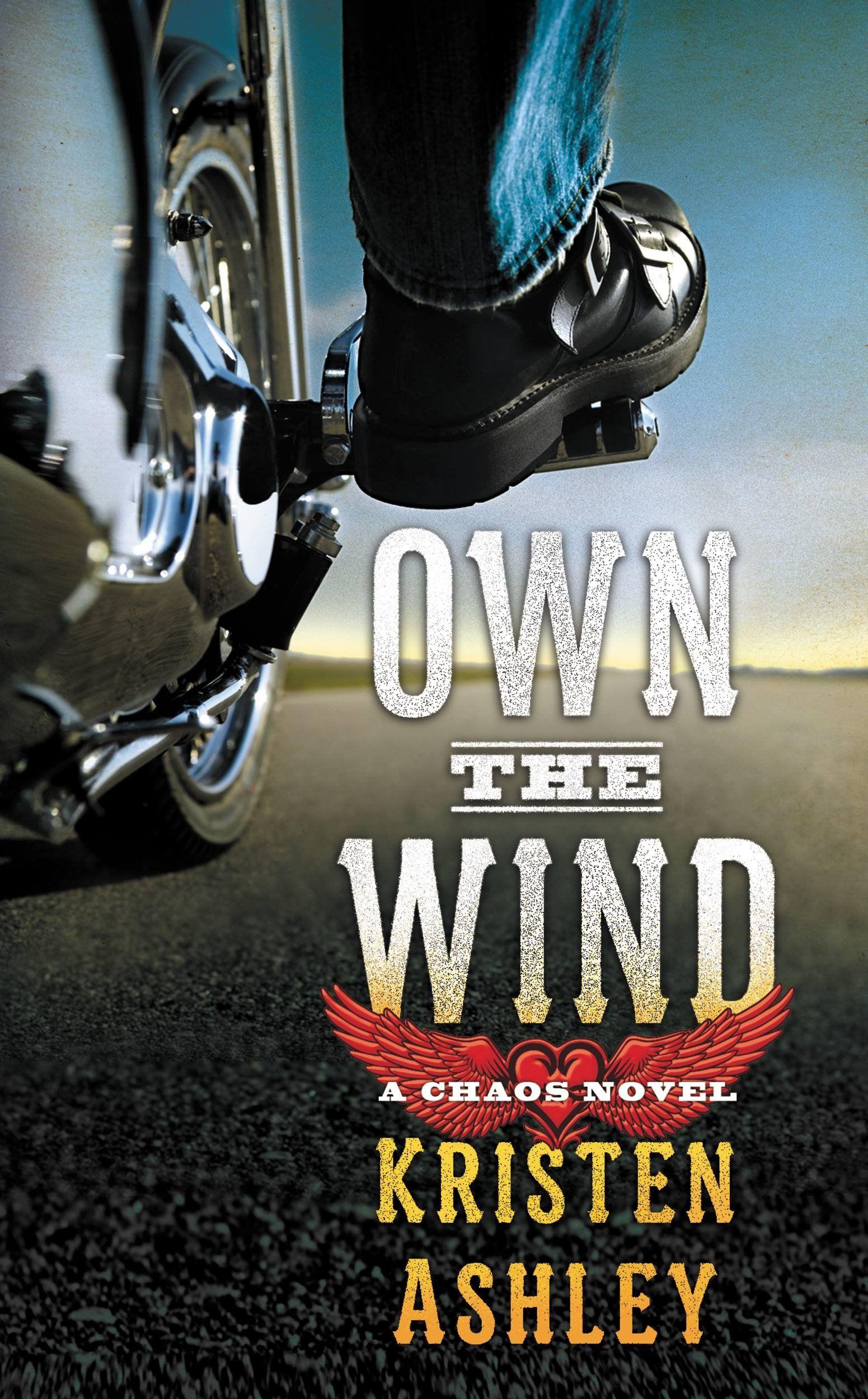 Own The Wind A Chaos Novel Kindle Edition By Kristen Ashley Romance Kindle Ebooks Amazon Com Kristen Ashley Kristen Ashley Books Romance Novels Steamy