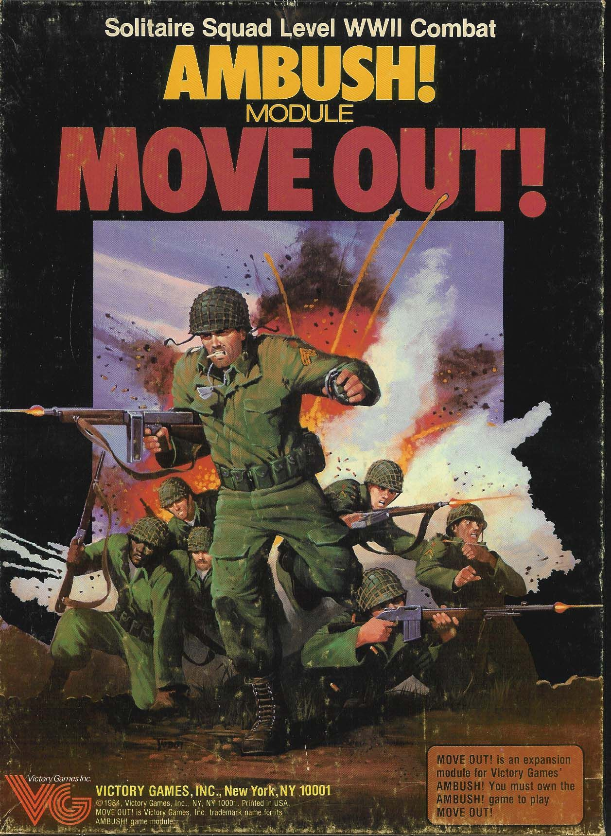 Ambush! Move Out! Moving out, Ambush, Moving