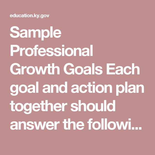 Sample Professional Growth Goals Each Goal And Action Plan