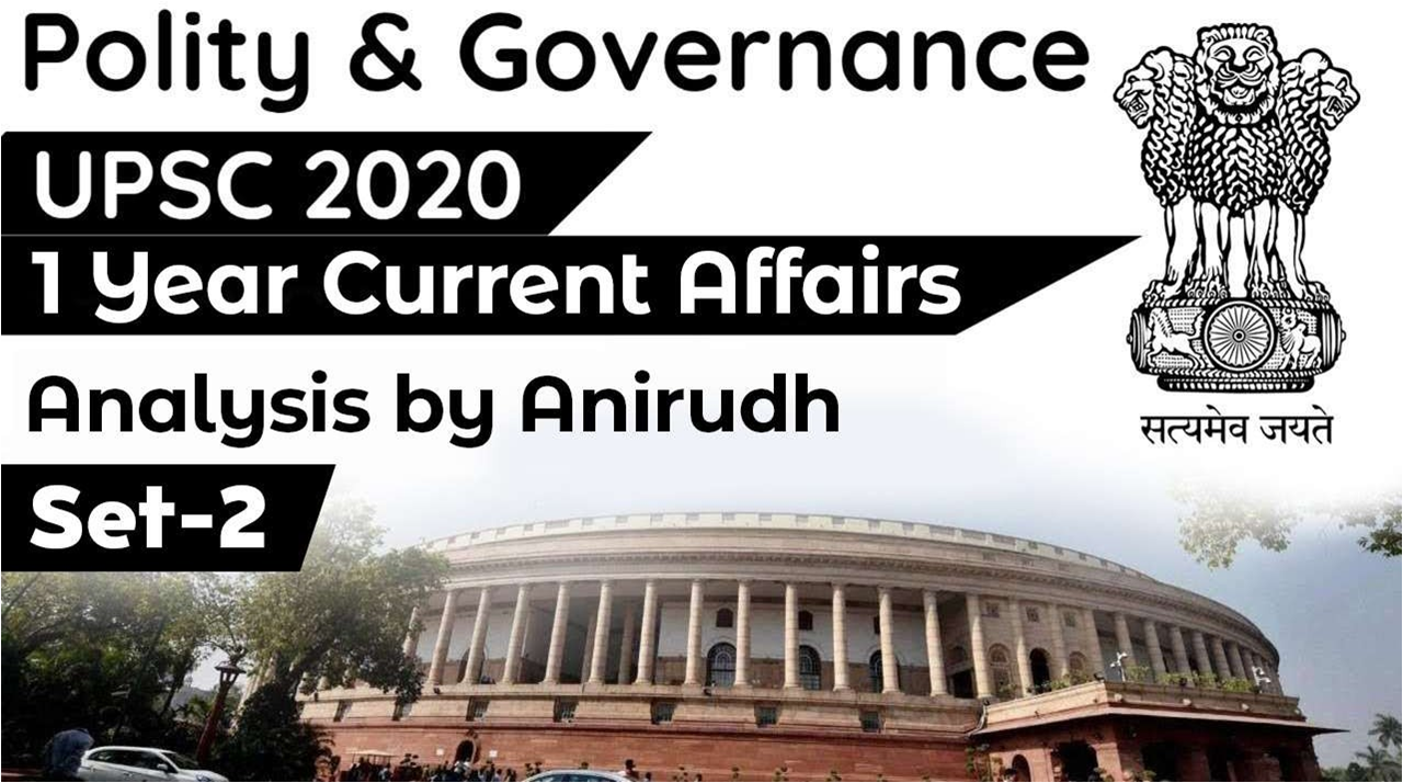 Polity And Governance One Year Current Affairs Set 2 (