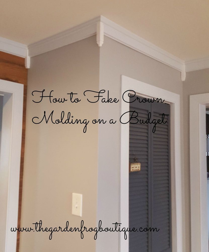 How To Fake Crown Molding On A Budget Diy Crown Molding Cheap Crown Molding Budget Bathroom Remodel