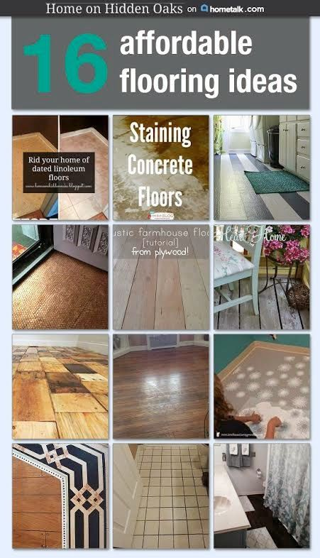Home On Hidden Oaks 16 Affordable Flooring Options Diy Flooring Kitchen Flooring Ideas Inexpensive Cheap Flooring