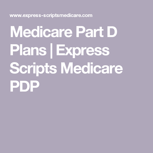 Medicare Part D Plans | Express Scripts Medicare PDP