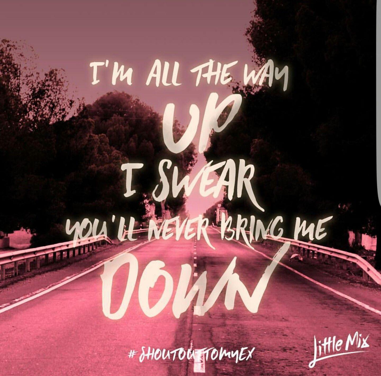 Shout out to my ex - LittleMix | Little mix lyrics, Little