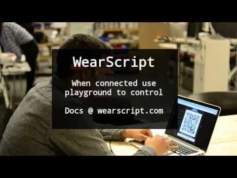 WearScript - JavaScript for development on wearable devices like