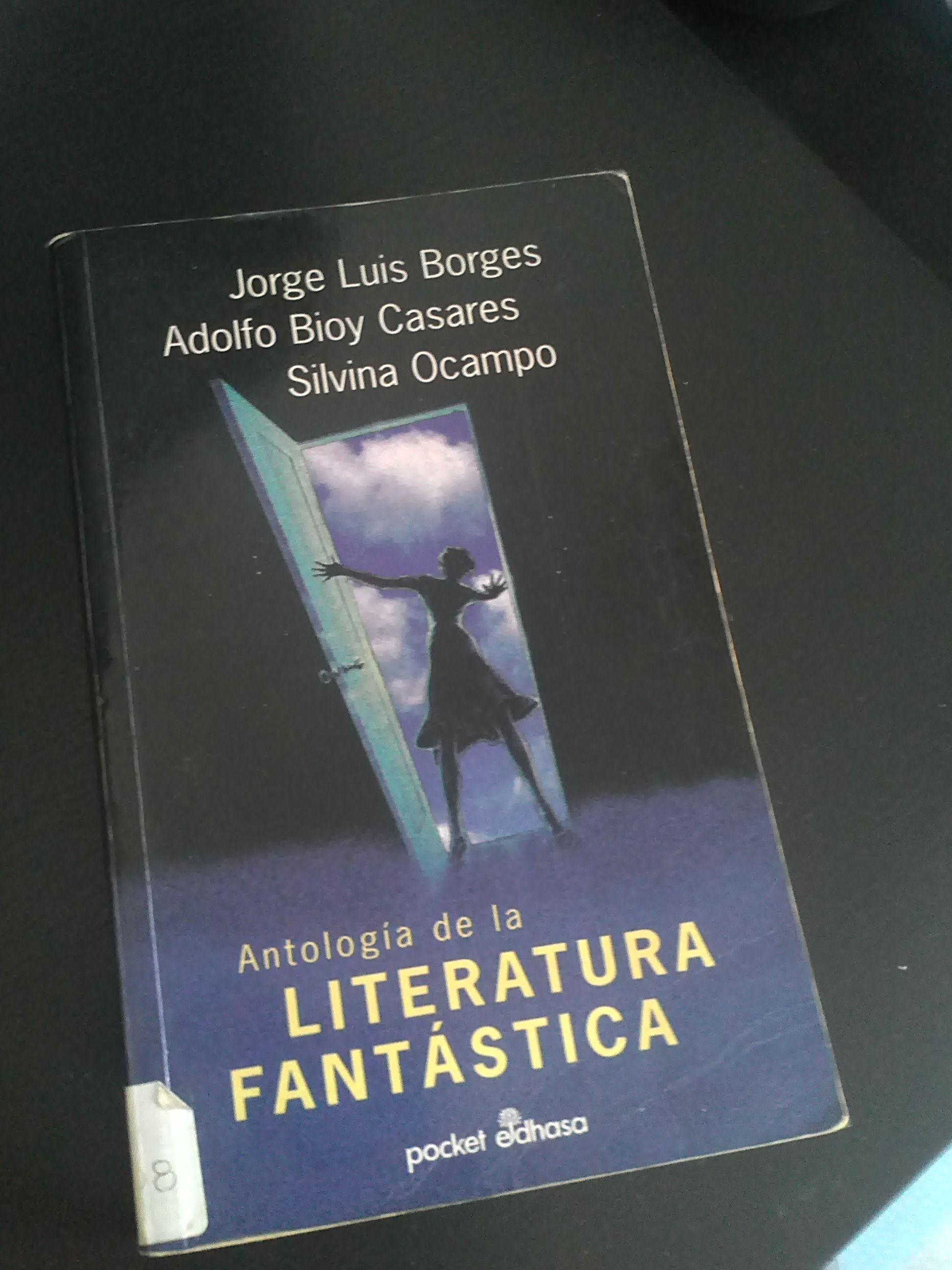 Antología De La Literatura Fantástica Vvaa Ed Jorge Luis Borges Adolfo Bioy Casares Y Silvina Ocampo Literatura Literatura Fantastica Books Libros