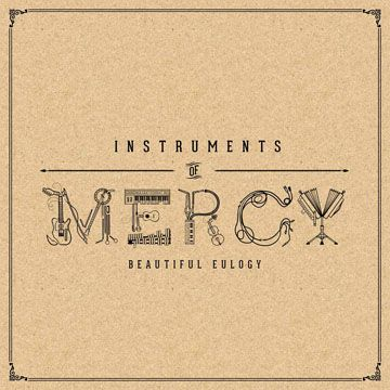 Beautiful Eulogy : Instruments Of Mercy | Free Music