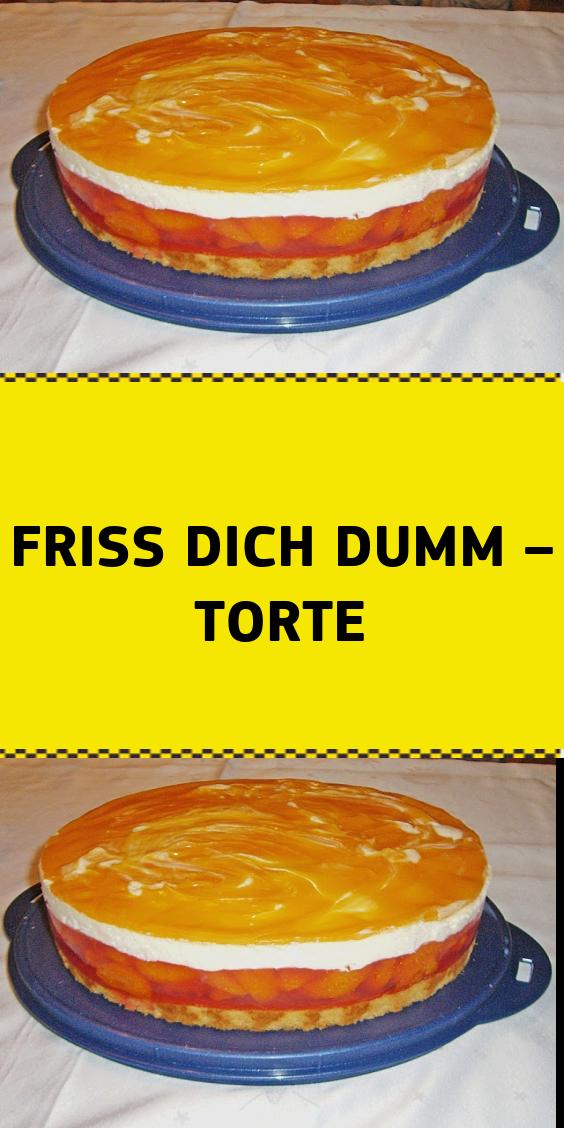Friss Dich Dumm Torte Kuchen Und Torten Rezepte Kuchen Rezepte Kuchen Und Torten