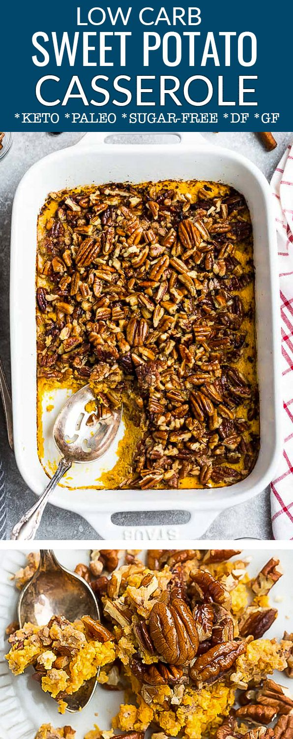 Low Carb Keto Sweet Potato Casserole With A Sweet Crunchy Pecan