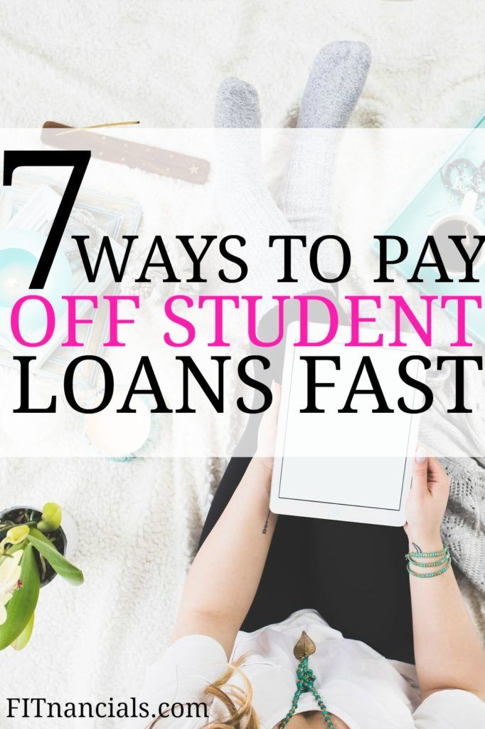 7 ways to pay off student loans fast  that actually work