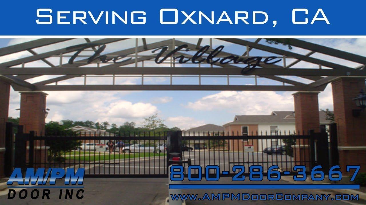 Oxnard Electric Security Gate Rolling Fire Dock Glass Door Repair
