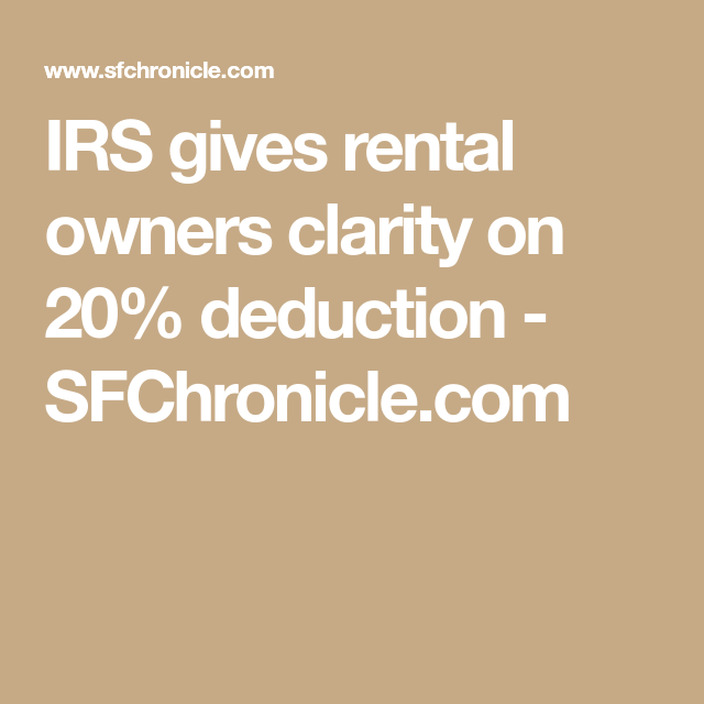 IRS Gives Rental Owners Clarity On 20% Deduction