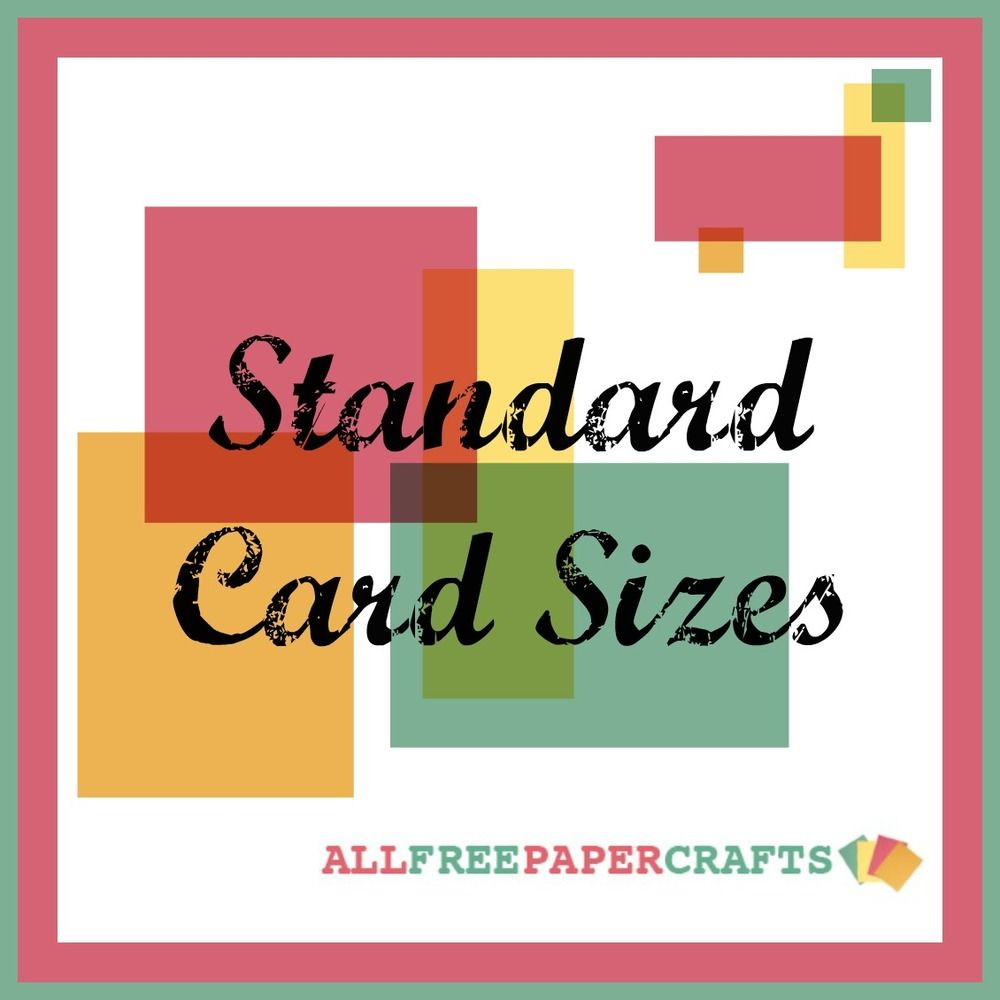 Standard Card Sizes How To Make A Card Pinterest Cards Card
