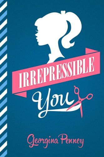 Irrepressible You - Georgina Penney