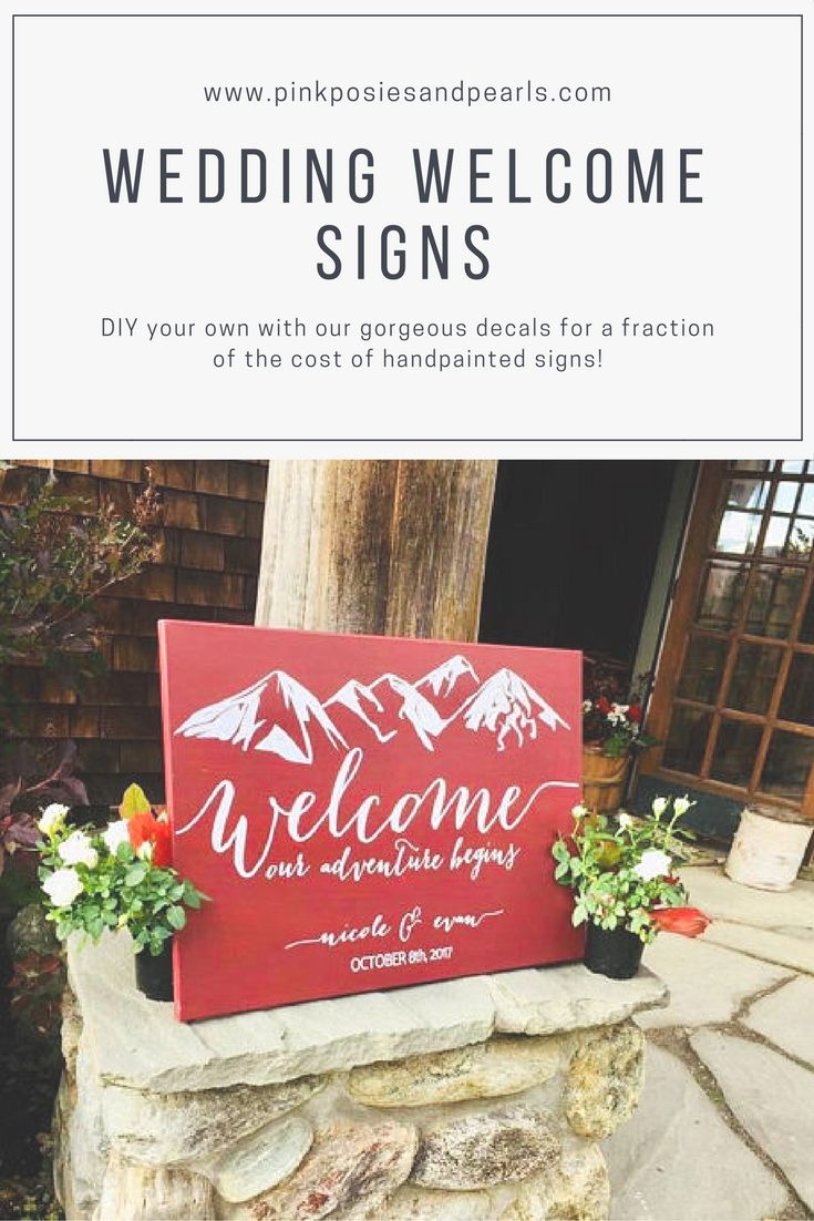 Wedding Welcome to our Wedding with Mountains DECAL, Rustic Wedding ...