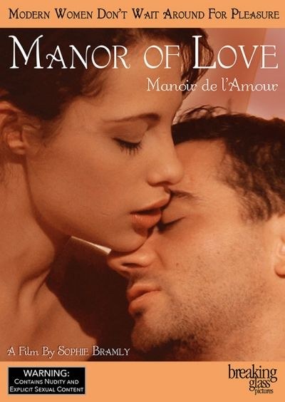 Manor Of Love Foreignlanguage Drama Arthouse French Erotic Foreign Movies Indiefilm Indie Independentfilm Breakingglasspictures Cinema