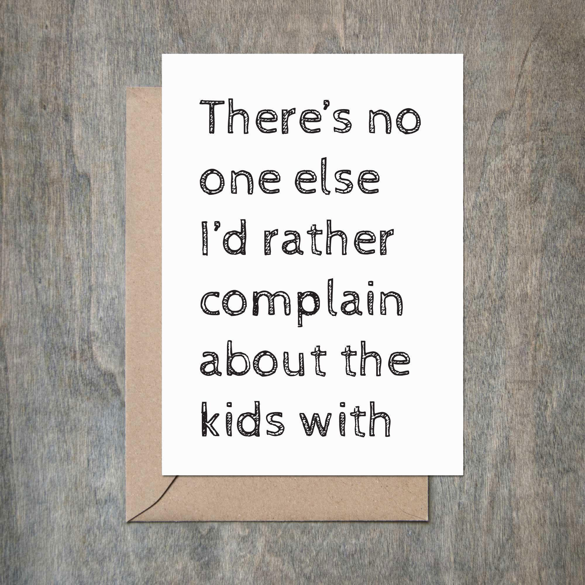 Complain about the kids love card husband birthday