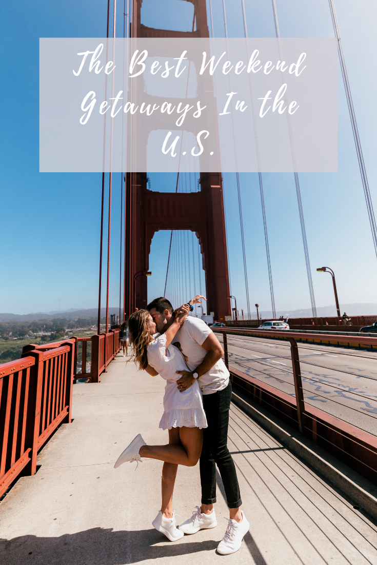 The Best Weekend Getaways In The United States Our Travel Passport California Travel Guide Best Weekend Getaways North America Travel