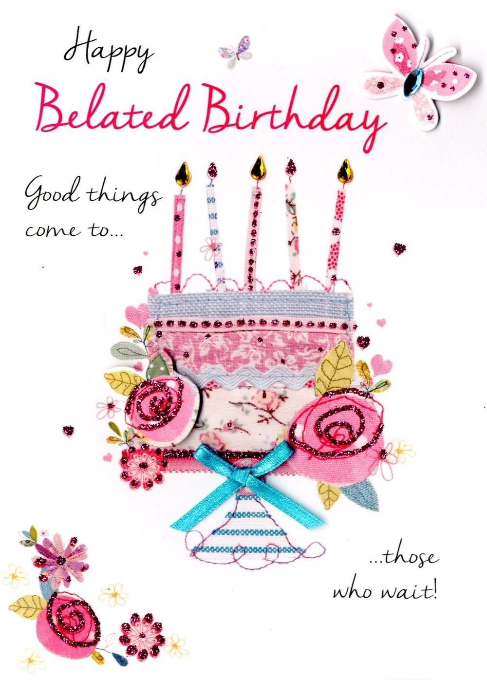 Happy Belated Birthday Greeting Card Belated birthday