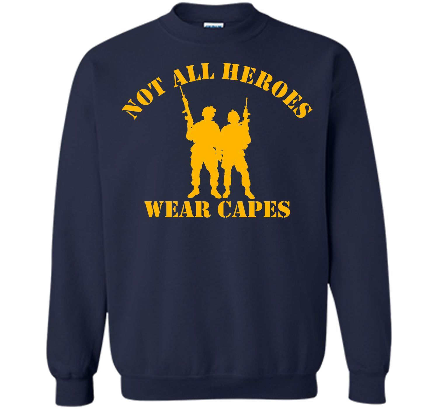 Not All Heroes Wear Capes (gold) T-Shirt