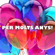Resultado de imagen de felicitats aniversario - Feliz cumpleanos en catalan ...