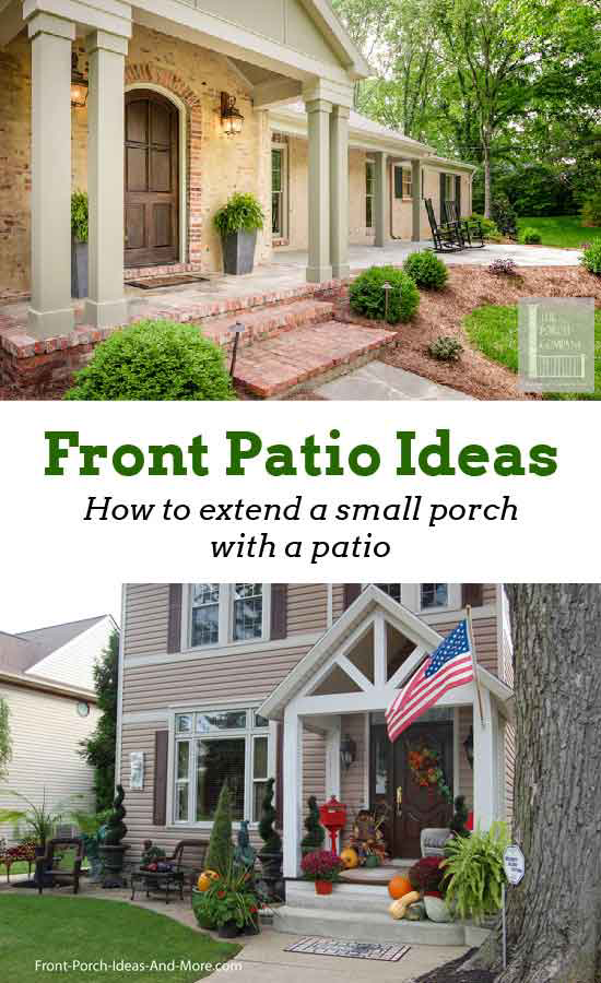 Patio Ideas To Expand Your Front Porch In 2020 With Images