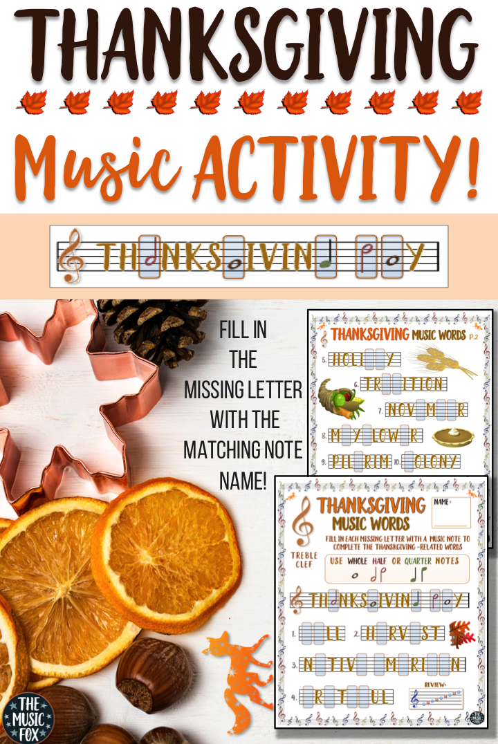 This Thanksgiving Music Activity Is A Fun Way For Students To Learn The Note Names On