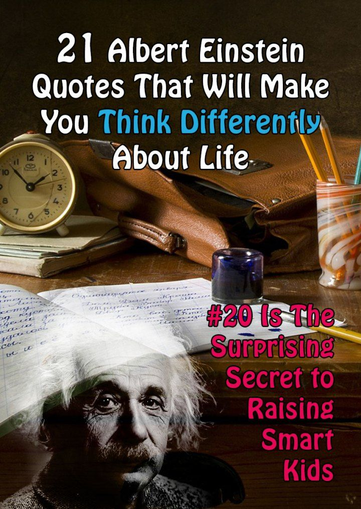 21 Albert Einstein Quotes That Will Make You Think Differently About