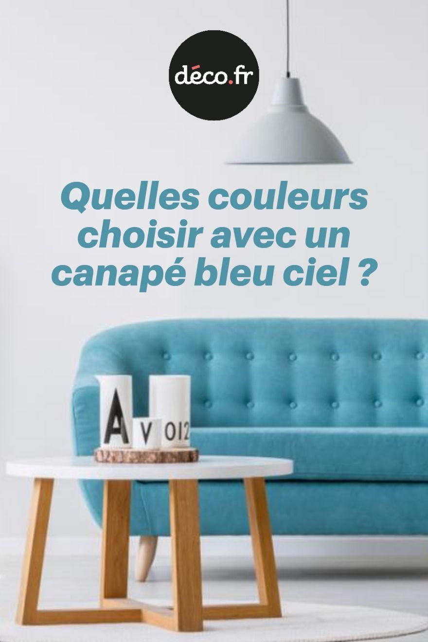 Quelles Couleurs Choisir Avec Un Canape Bleu Ciel En 2020 Canape Bleu Bleu Ciel Decoration Salon Couleur