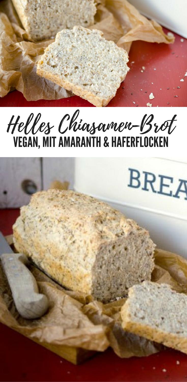 Rezept Helles Chiasamenbrot Vegan Food Brot Brot Rezept Und