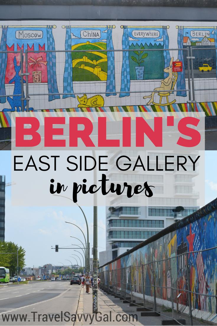 Photo Journey Through Berlin S East Side Gallery Travel Savvy Gal East Side Gallery Berlin Travel