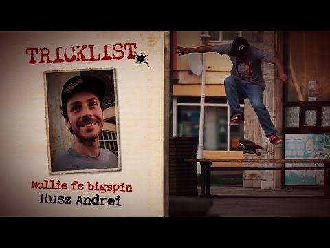 Tricklist: Nollie Fs Bigspin - Rusz Andrei