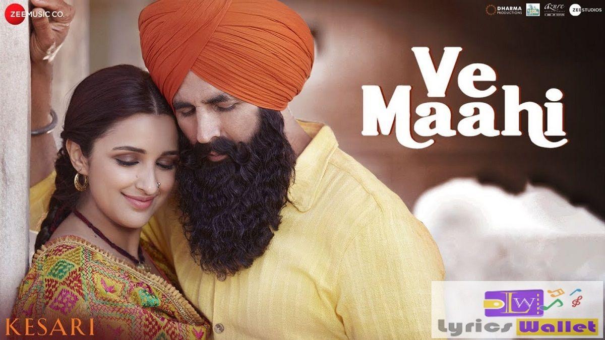 Ve Maahi Song Kesari Mp3 Song Download Mp3 Song Songs