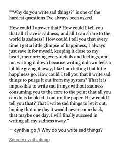 pinterest: cynthia_go | cynthia go, quotes, sad quotes, cynthia go quotes, words, writing, love, life quotes, heartbreak, sadness, depression, happiness, writing quotes, tumblr quotes, spilled ink