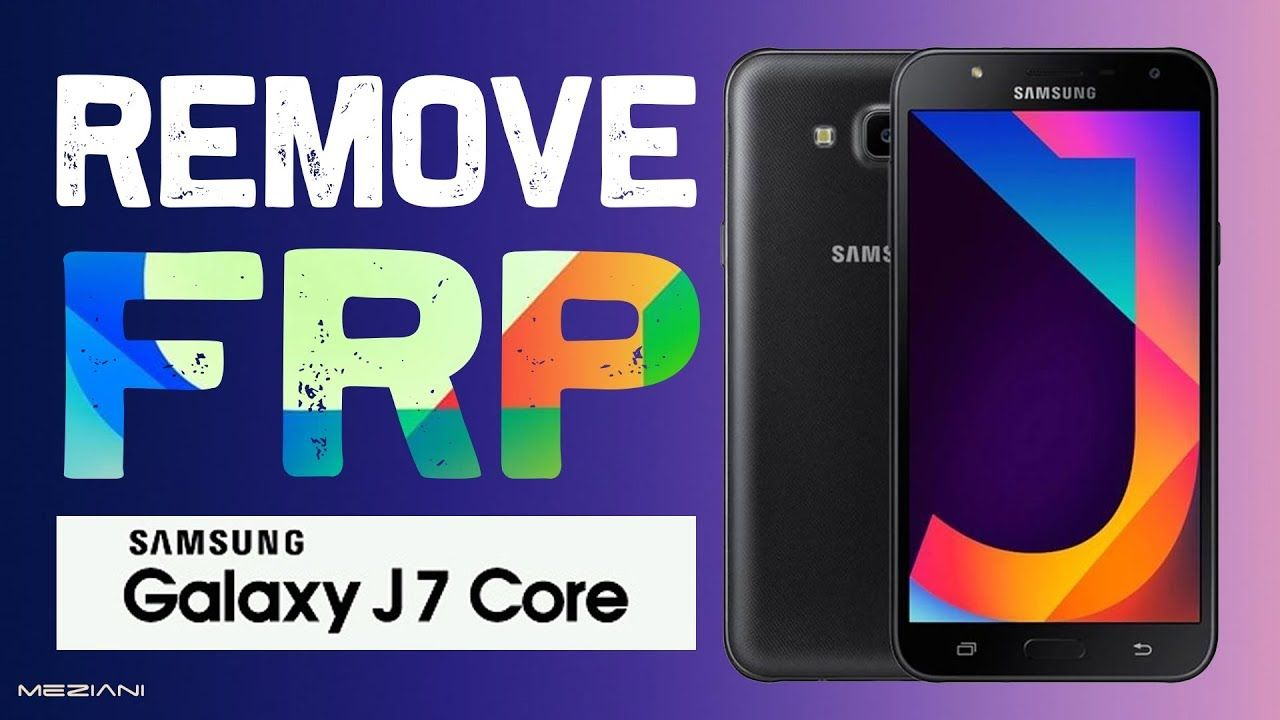 SAMSUNG GALAXY J7 CORE, J7 NXT Remove FRP Without Computer | bypass