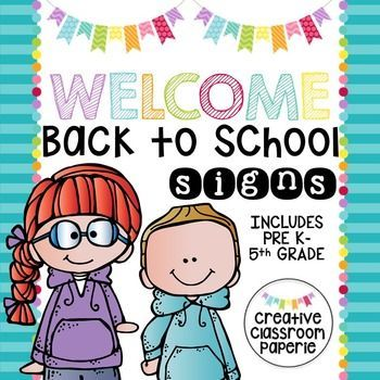 welcome back to school signs grades preschool 5thfun back to school welcome signs features fun clipart and bright colors easy just print and copy for a
