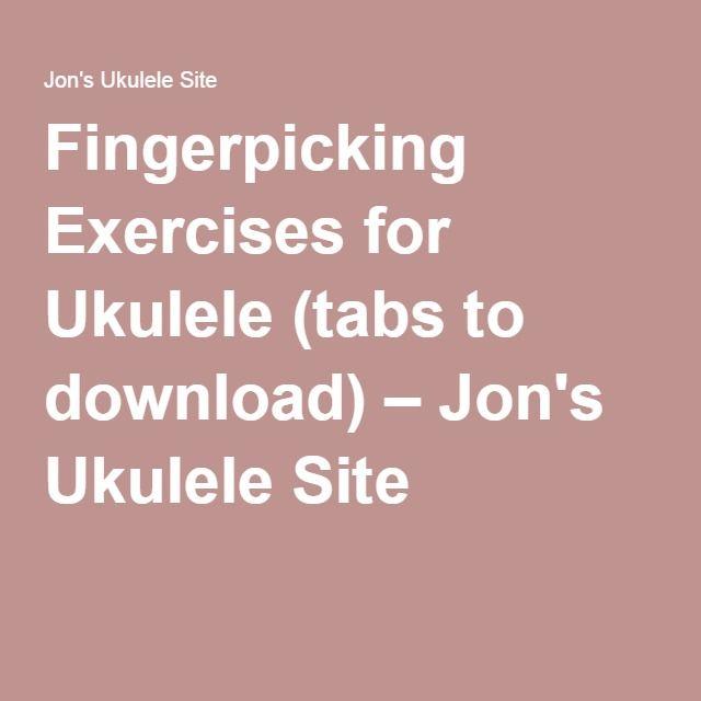 Fingerpicking Exercises For Ukulele (tabs To Download